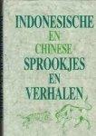 Prick van Wely, M - Indonesische en Chinese sprookjes en verhalen