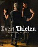Beek, Wim van der - Evert Thiele / het schilderij als podium