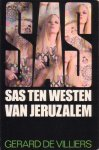 Villiers, Gerard de (SAS) - SAS  Ten westen van Jeruzalem