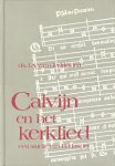 Meiden, Ds. J.A. van der - Calvijn en het kerklied. Een studie van H. Hasper