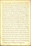 Pasternak, Boris Leonidowitsj Vertaald uit het Russisch Nico Scheepmaker - Dokter Zjivago .. met dertig pagina's gedichten  van Zjivago's  Deel 1