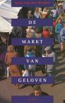 Meiden, Anne van der - De markt van geloven. Ontsokkeling, vernieuwing en verandering in geloofsgemeenschappen.