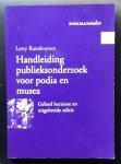 Ranshuysen, L. - Handleiding publieksonderzoek voor podia en musea