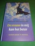 Dalen, Natasha van en Ernst Evelo - De vrouw in mij kan het beter   Leiden door te dienen