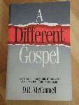 McConnell, Dan R. - A different Gospel