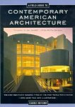 Rifkind, Carole - A Field Guide to Contemporary American Architecture. The Most Significant Building Types of the Post-World War II Period. With more than 400 illustrations.