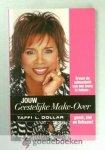Dollar, Taffi L. - Jouw Geestelijke Make-Over --- Ervaar de schoonheid van een leven in balans - geest, ziel en lichaam!
