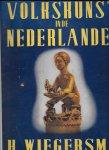 Wiegersma, H - Volkskunst in de Nederlanden: klein-beeldhouwwerk