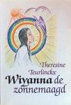 Teurlinckx, Theresine - Wiyanna de zonnemaagd