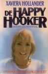 Hollander,, Xaviera - 6  boeken over Xaviera  ; Over mannen / Lucinda / De happy Hooker / Xaviera`s tuin der lusten / Met X. op stap / X vertelt verder
