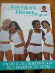 - Fitness voor ieder figuur