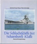 Koop/, Gerhard und Klaus Peter Schmolke; 1991 Bonn, hardcover with dustjacket 176 pages, with many photos. The building and history of this class of naval ships. ISBN 3763758925 In good condition - Die Schlachtschiffe der Scharnhorst-Klasse