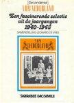 Leonard de Vries - (De Londense) Vrij Nederland Een fascinerende selectie uit de jaargangen 1940-1945