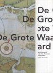 Ham, Wille van der - De Grote Waard (Geschiedenis van een Hollands landschap)