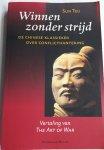 SUN TZU - Winnen zonder strijd / de Chinese klassieker over conflicthantering. Vertaling van The Art of War