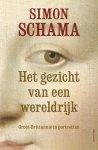 Schama, Simon - Het gezicht van een wereldrijk / Groot-Brittannië in portretten