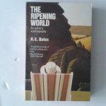 Bates, H.E. - The Ripening World