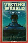 Gunn, James - VESTINGWERELD - SF ROMAN