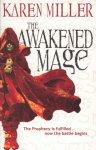 Karen Miller - The Awakened Mage