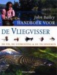 john bailey - handboek voor de vliegvisser