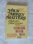 Macgregor - Baldwin - Your money matters