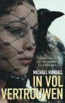 Kimball, Michael - IN VOL VERTROUWEN - THRILLER