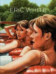 WHITE, ERIC - ANTHONY HADEN-GUEST, DANIEL ROUNDS. - Eric White.