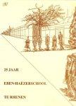 Diversen - 25 jaar Eben-Haëzerschool te Rhenen