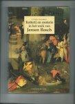 Harris, Lyna - Ketterij en esoterie in het werk van Jeroen Bosch
