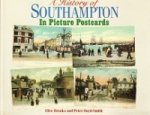 Brooks, C. and P. Boyd-Smith - A History of Southampton in Picture Postcards