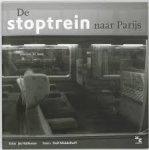 Holleman, Jet - De stoptrein naar Parijs