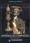 Auteurs (diverse) - Santiago de Compostela (1000 Jaar Europese Bedevaart)