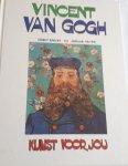 RABOFF, Ernest en PETER, Adeline - Vincent van Gogh. Kunst voor jou