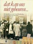 Werkman, E - Dat kan ons niet gebeuren, het dagelijks leven in de Tweede Wereldoorlog