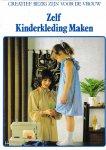 Breure-Scheffer, J.M. (eindredactie) - Zelf Kinderkleding Maken
