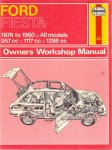 Haynes, J. H. (ds1372) - Ford Fiesta Owners Workshop manual, 1976 to 1980 All models, 957cc, 1117cc, 1298cc