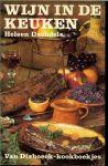 DAENDELS HELEEN en leuke tekeningen van:rein van looy - WIJN  IN DE KEUKEN * voorgerechten * soepen * sausen * vis  * vlees * wild en gevogelte * groenten en diversen & nagerechten