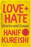 Hanif Kureishi - Love + Hate