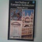 Pevsner, Nikolaus - An Outline of European Architecture