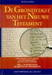 Fahner, dr. Chr. (ds1210) - De Grondtekst van het Nieuwe Testament. Deel 2. Handelingen, De Brieven en Openbaring