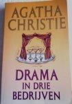 Christie, Agatha - Drama in Drie Bedrijven