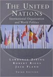 by Lawrence Ziring  (Author), Robert E. Riggs (Author), Jack A. Plano (Author) - The United Nations: International Organization and World Politics