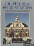 Boltendal, R. - De Heeren en de anderen. Over de geschiedenis van de vijftigjarige gemeente Heerenveen (1934-1984) en de historie van Aengwirden en Schoterland