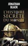 Jonathan Black - L Histoire Secrete Du Monde (Documents)