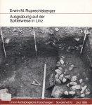 Ruprechtsberger, Erwin M. - Ausgrabung auf der Spittelwiese in Linz