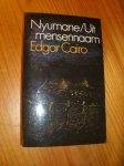 CAIRO, EDGAR, - Nyumane / uit mensennaam.