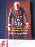 Willemsen, Robert - 125 tips om je beter te presenteren tijdens sollicitatiegesprekken