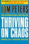 Tom Peters, Donada Peters - Thriving on Chaos, Handbook for a Management Revolution