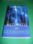 Harrison, Eric - Meditatie en gezondheid