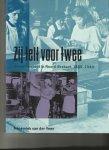 Veen, Annemiek van der - Zij telt voor twee; vrouwenarbeid in Noord-Brabnt 1889-1940